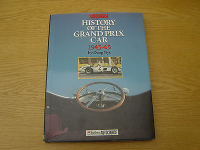 Autocourse History of the Grand Prix Car, 1945-65 by Doug Nye 1993 1st Edition
