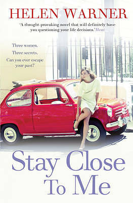 Stay Close to Me by Helen Warner (Paperback, 2013)