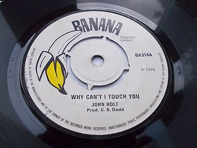 John Holt - Why Can't I Touch You 7' 1970 Banana Rare Listen