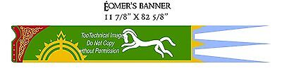 """EOMER  Lord of the Rings Banner-Large 11"""" x 82""""- Imported- FREE S&H (FW-3002)"""