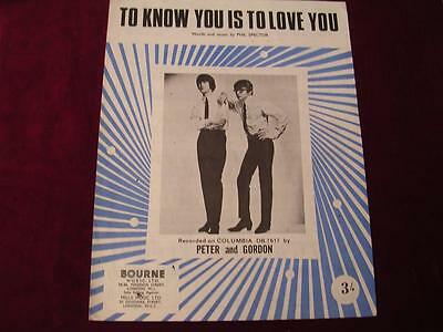 TO KNOW YOU IS TO LOVE YOU - Sheet Music - PETER & GORDON - 1958 - PHIL SPECTOR