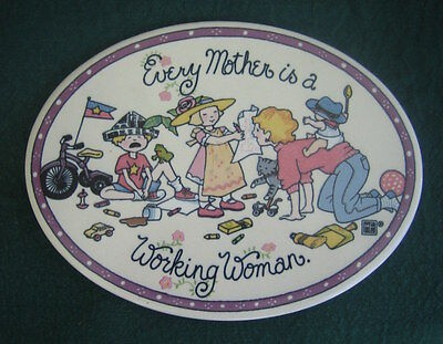 """MARY ENGELBREIT ~ """"Every Mother is a Working Woman"""" ~ PLAQUE ~ porcelain"""