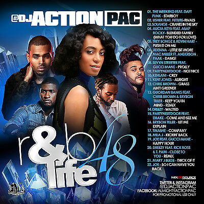 Dj Action Pac- R&b Life 48 (Mix Cd) The Weekend, Usher, Solange, Jidenna, Dreezy