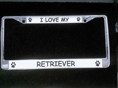 I Love My Retriever Chrome License Plate Frame