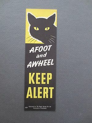 Vintage BOOKMARK ROSPA Afoot and Awheel Keep Alert Road Safety Black Cat