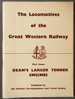 The Locomotives of the Great Western Railway Part 7 Dean's Larger Tender Engines