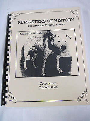 Remasters of History-The American Pit Bull Terrier-Compiled by T.L. Williams.nt