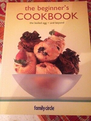 ~The Beginner's Cookbook: The Boiled Egg - and beyond by Family Circle - As New