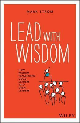 Lead with Wisdom by Mark Strom Paperback Book (English)