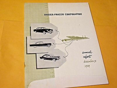 1949 KAISER FRAZER ANNUAL REPORT..very rare..