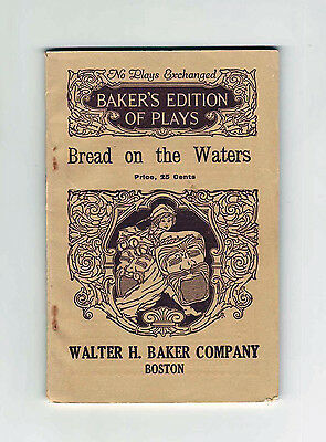 Bread on the Waters - 1920 Baker's Edition of Plays - Play script - Drama