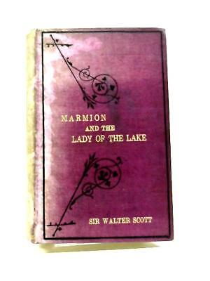 Marmion And The Lady Of The Lake (Sir Walter Scott - 1880) (ID:22871)