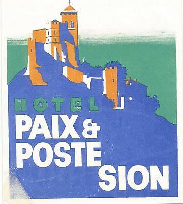 HOTEL PAIX & POSTE luggage DECO label (SION)