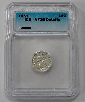 1851 - Seated Liberty Silver Dime - ICG VF 25 Details