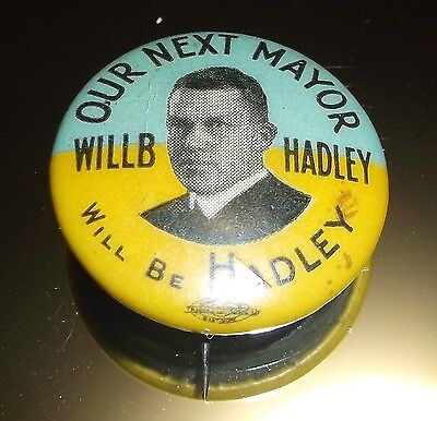 """Vintage Campaign Pin Pinback """"Our Next Mayor Will Be Hadley"""" Philadelphia?"""