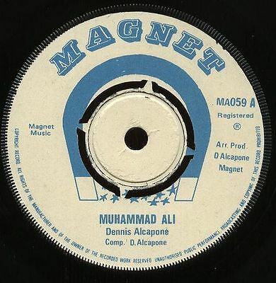 "DENNIS ALCAPONE UK 1975 Reggae 7"" Single  MUHAMMAD ALI 4 prong"