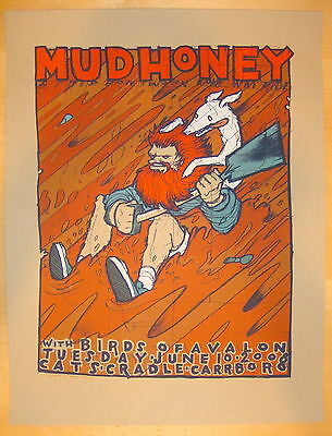 2008 Mudhoney - Carrboro - Silkscreen Concert Poster S/N by Jay Ryan