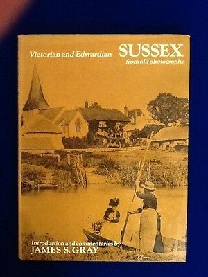 Victorian and Edwardian Sussex From Old Photographs