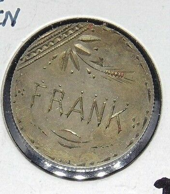 """1890 Seated Liberty Dime Love Token """"frank"""" On Back"""