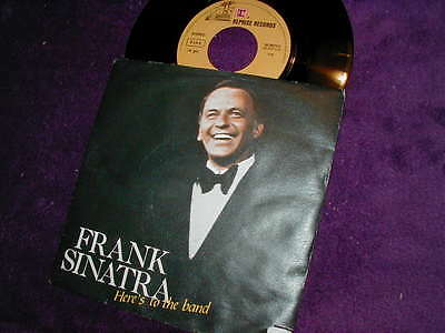 """Frank Sinatra, Here's To The Band B/w It's Sunday 7"""" Vinyl Made In Italy"""