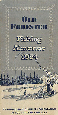 Old Forester Fishing Almanac 1954 Brown – Forman Distillers Louisville Ky Ad Pam