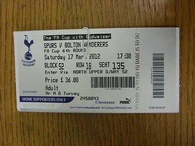 17/03/2012 Ticket: Tottenham Hotspur v Bolton Wanderers [FA Cup] (Away Supporter