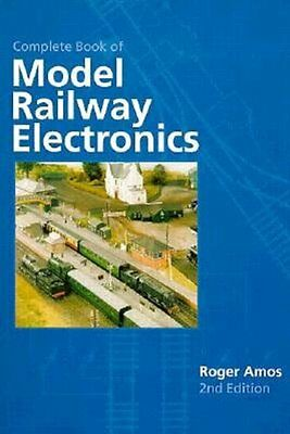 Model Railway Electronics 2nd edition by Roger Amos