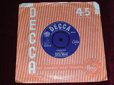 PETER COOK & DUDLEY MOOR - Goodbyeee / Not Only But Also - Decca F12158 - 1965