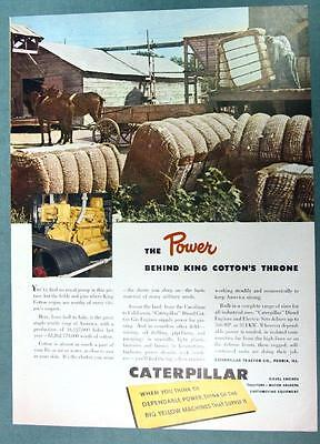 Original 1950 Caterpillar Engine Ad THE POWER BEHIND KING COTTON