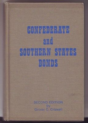 Confederate & Southern States Bonds, 2nd Ed., by Grover Criswell, 1979