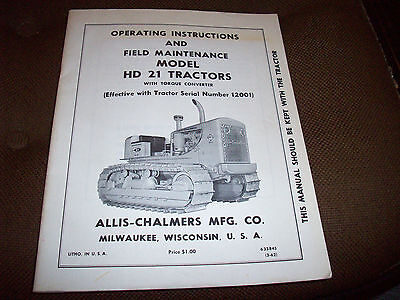 Allis-Chalmers HD 21 Crawler Tractor Operator's & Field Maintenance Manual