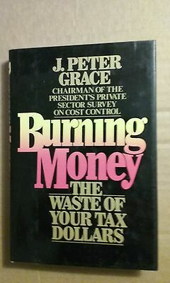 Burning Money by J. Peter Grace (1984, Board Book)