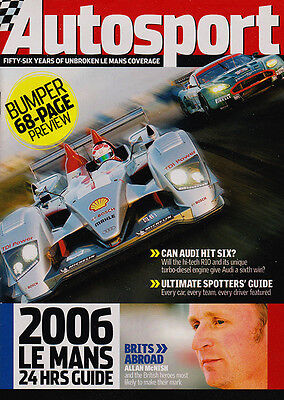 Autosport Le Mans Guide 2006 - The road to Le Mans, 10 Great races, Entry List