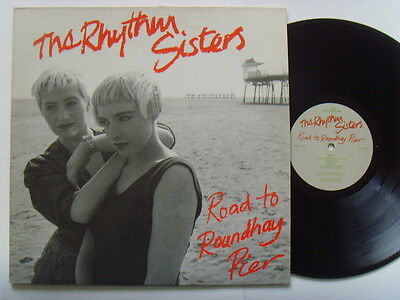 """The Rhythm Sisters - Road To Roundhay Pier 12"""" Lp 1987"""