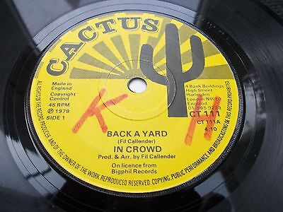In Crowd - Back A Yard 7' 1978 Cactus Vg+ Listen