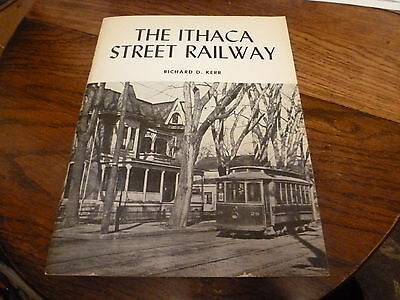 The Ithaca Street Railway By Richard D. Kerr 1971 With Map