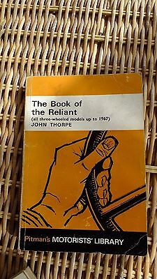 The Book of the Reliant John Thorpe all 3 wheelers up to 1967 Workshop Manual