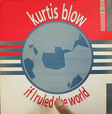 "KURTIS BLOW - If I Ruled The World (dub ver / instrumental) [SP 45 RPM 12""]"