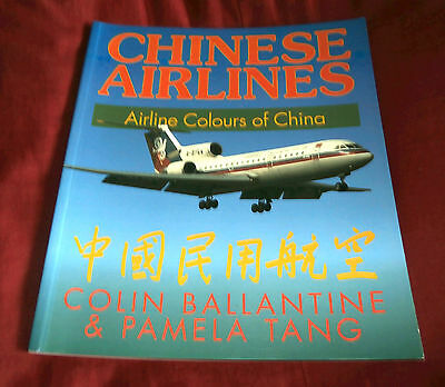 CHINESE AIRLINES. AIRLINE COLOURS OF CHINA. C Ballantine & P Tang. 1995 Illustr.