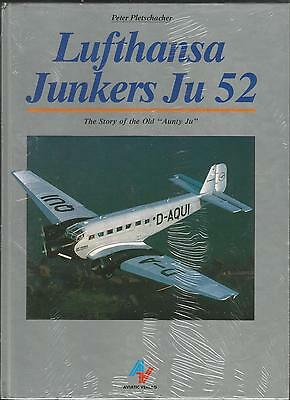 """Lufthansa Junkers Ju52 - The Story Of Old """"Aunty Ju"""" by Peter Pletschacher"""