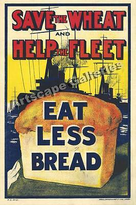 1918 Eat Less Bread Vintage Style WWI Poster 16x24