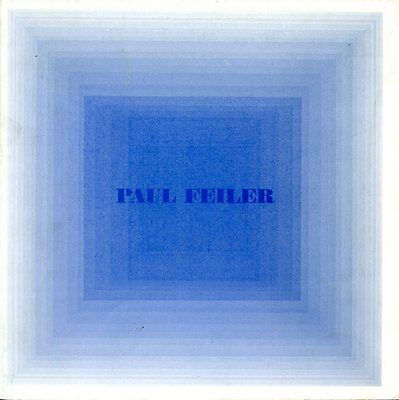 Paul Feiler : Paintings and Screenprints 1951 - 1980 / 1980 Exhibition Catalogue