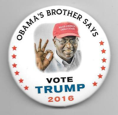 Obama's Brother Says Vote Trump 2016 pinback button pin