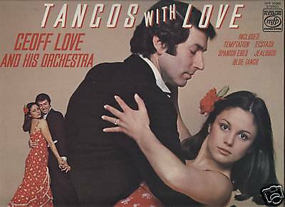 Geoff Love & His Orchestra - Tangos With Love. LP 1978