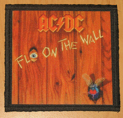 "AC/DC ""FLY ON THE WALL"" silk screen PATCH"
