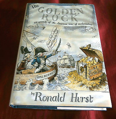 THE GOLDEN ROCK. AMERICAN WAR OF INDEPENDENCE. Ronald Hurst. 1996. Illustrated