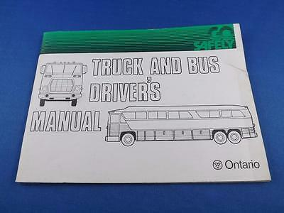 Truck And Bus Drivers Manual Guide  Ministry Transportation Ontario 1992