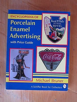 Encyclopedia of Porcelain Enamel Advertising with Prices by Michael Bruner 1994