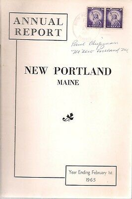 1965 ANNUAL REPORT of the Town of New Portland, Maine