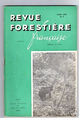 REVUE FORESTIERE FRANCAISE N°3 mars 1956 foret